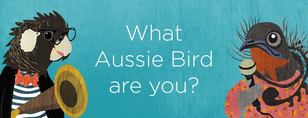 """Banner image asking """"What Aussie bird are you?"""". There is a bird on either side of the text - on the left is a Carnaby's Black-Cockatoo; on the right is a Superb Lyrebird. The background is blue."""